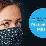Printed Face Masks